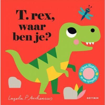 t-rex-waar-ben-je-van-ingela-p-arrhenius